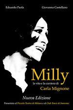 Milly - la vita e la carriera di Carla Mignone  di Eduardo Paola,  2019  -ER