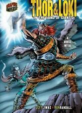 Thor & Loki: In the Land of Giants: A Norse Myth (Graphic Myths and Legends) Jef