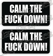 Hard Hat Stickers | CALM THE F**K DOWN Funny Construction Quote Decals Labels