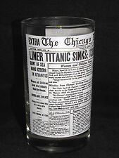 The Chicago Daily Tribune Drinking GLASS with TITANIC Sinking Front Page