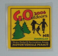 2006 Non Resident Michigan State Parks Permit License Decal Sticker.Free Ship!