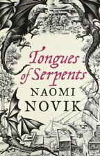 Tongues of Serpents (The Temeraire Series, Book 6),Naomi Novik