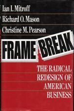 Ian I. / Richard O. / Christine M. Mitroff, Mason & Pearson FRAMEBREAK: THE RADI