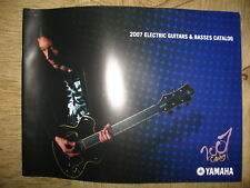 Yamaha Electric Guitars & Basses catalog 2007