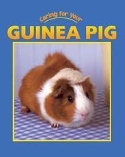 Guinea Pig (Caring for Your Pet)-ExLibrary