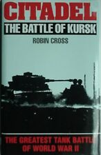BATTLE OF KURSK, 1993 BOOK - GREATEST TANK BATTLE OF WORLD WAR II (CITADEL
