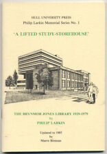 Philip LARKIN / 'A Lifted Study-Storehouse' The Brynmor Jones Library 1st 1987