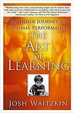The Art of Learning - by Josh Waitzkin[ Digital , 2007 ]