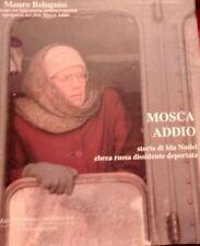 """Mauro Bolognini """"Mosca addio Storia di Ida Nudel"""" libro fotografico"""