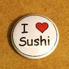 1 Inch I Heart Love Sushi Button Pin Pinback