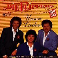 Flippers Unsere Lieder-Die grössten Hit-Erfolge aus 25 Jahren (1994) [CD]