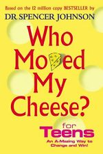 Who Moved My Cheese? for Teens New Hardcover Book Spencer Johnson