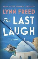 The Last Laugh : A Novel by Lynn Freed (2017, Hardcover)