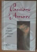 Passione D'Amore - Helen Exley - EdiCart Legnano,1996 - A