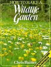How to Make a Wildlife Garden