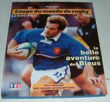 LA COUPE DU MONDE DE RUGBY 1999 LIVRE D'OR / XV FRANCE IRB ALL BLACKS AUSTRALIE