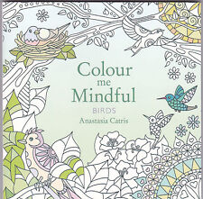 Colour me Mindful Birds, Colouring Book, Art Therapy - New Book