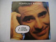 """FRANCESCO BACCINI - LE DONNE DI MODENA - 7"""" NEW VINYL 1990"""