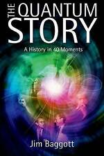 The Quantum Story: A History in 40 Moments-ExLibrary