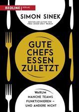 Gute Chefs essen zuletzt von Simon Sinek (2017, Gebundene Ausgabe)