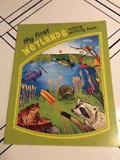 Nature Activity Book: My First Wetlands Nature by James Kavanagh (2011,...