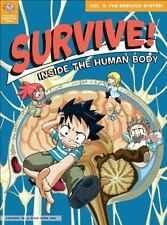 Survive! Inside the Human Body, Volume 3: The Nervous System (Paperback or Softb