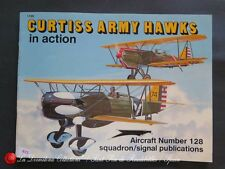 R72 - SQUADRON/SIGNAL PUBLICATIONS Aircraft No. 1128 CURTISS ARMY HAWKS IN ACTIO