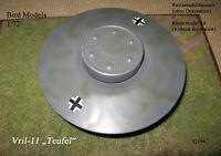 "Flugscheibe  Vril-11 ""Teufel""     1/72 Bird Models Resinbausatz / resin kit"