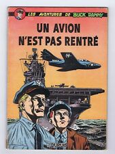 Buck Danny 13. Un avion n'est pas rentré. 1956 EO française