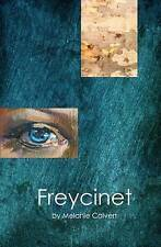 Freycinet by Melanie Calvert (Paperback / softback)