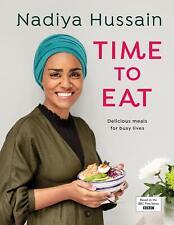 Nadiya Hussain - Time to Eat by Nadiya Hussain New Hardcover Book