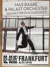 MAX RAABE  2017 FRANKFURT  - orig.Concert Poster - Konzert Plakat A1 F/N
