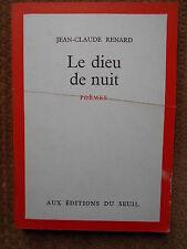 LE DIEU DE NUIT (POEMES) JEAN-CLAUDE RENARD