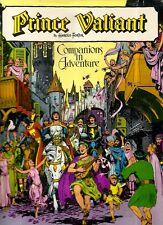 FOSTER, Harold - PRINCE VALIANT. Companions in Adventure. 1974