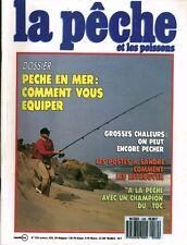 Revue  La pêche et les poissons No 530 Juillet  89