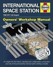Haynes Manual International Space Station 1998-2011 Astronauts Research - (NEW)