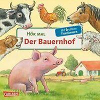Hör mal: Hör mal - Der Bauernhof von Möller, Anne | Buch | Zustand akzeptabel