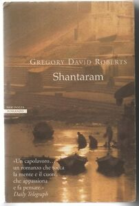 SHANTARAM - GREGORY DAVID ROBERTS - NERI POZZA 2006
