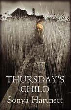 THURSDAY'S CHILD / SONYA HARTNETT9781406308525