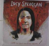 Spraggan, Lucy - I Hope Vous Dont'T Mind Me Writi Neuf LP