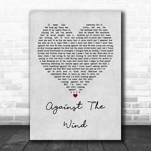 #Bob #Seger #Against The Wind Grey Heart Song Lyric Wall Decor Poster No Frame