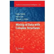 Mining of Data with Complex Structures 333 by Henry Tan, Fedja Hadzic and...