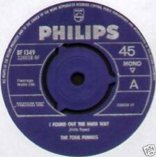 "FOUR PENNIES ~ I FOUND OUT THE HARD WAY ~ 1964 UK 7"" SINGLE ~ PHILIPS BF 1349"