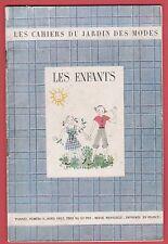 Les Cahiers du Jardin des Modes - Les Enfants, tailleur, Blouse, Pantalon.. 1947