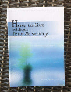 How to Live Without Fear & Worry by K. Sri Dhammananda (paperback)