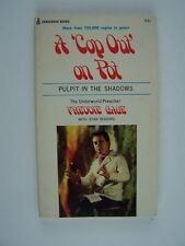 Freddie Gage Pulpit in the Shadows A Cop Out On Pot Paperback 1973