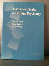 ASSESSMENT SCALES IN OLD AGE PSYCHIATRY BOOK LIKE NEW