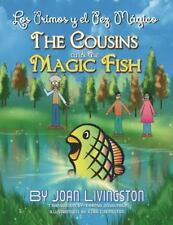 The Cousins and the Magic Fish / Los Primos y El Pez Magico Bilingual Spanish- E