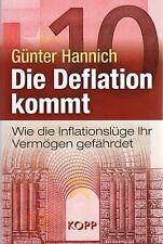 Die Deflation kommt - Inflationslüge - Buch von Günter Hannich KOPP Verlag