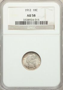 1912-P Barber Dime NGC AU-58 - Nice Original Coin - ckh